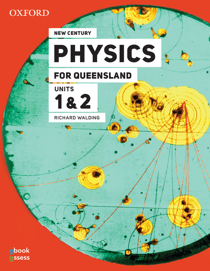 New Century Physics for Queensland 3E | Units 1 & 2
