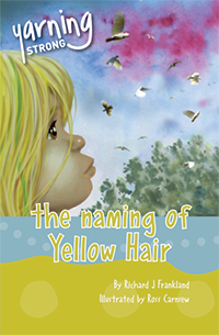 The Naming of Yellow Hair