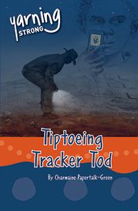 Tiptoeing Tracker Tod