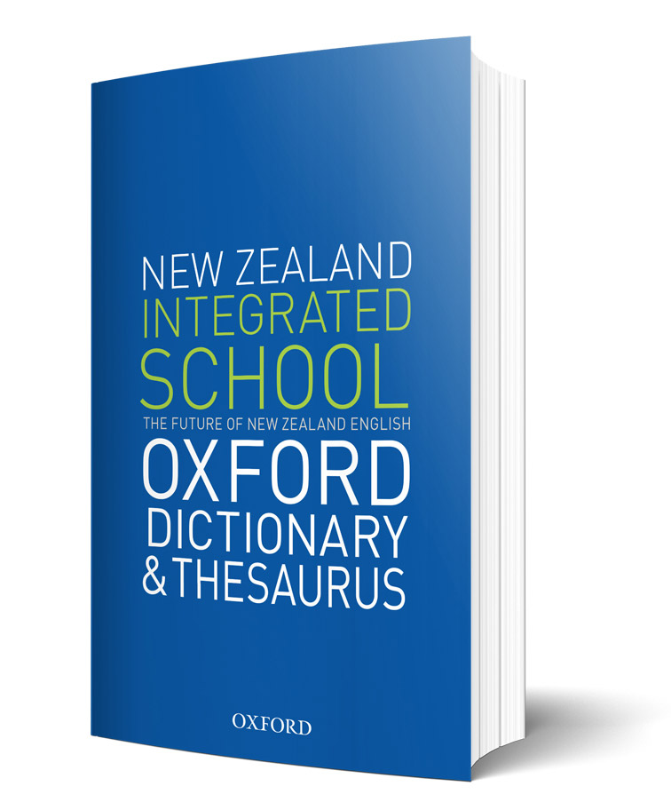 New Zealand Integrated School Oxford Dictionary & Thesaurus