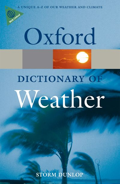 Oxford Dictionary of Weather 2E