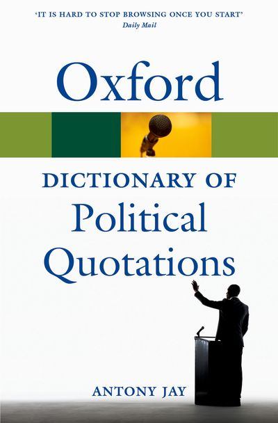 Oxford Dictionary of Political Quotations 4E
