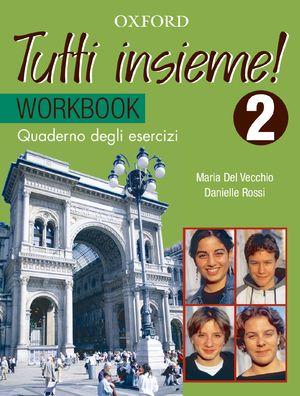 Tutti Insieme 2 Student Workbook