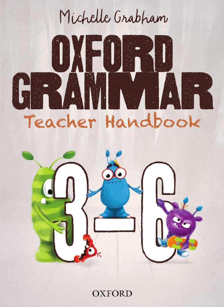 Oxford Grammar Teacher Handbook 3-6