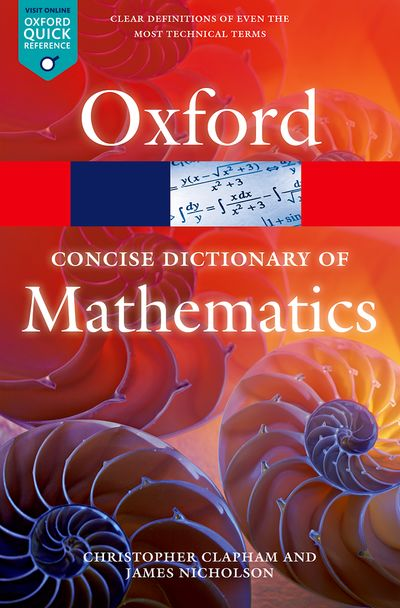 Oxford Concise Dictionary of Mathematics 5E