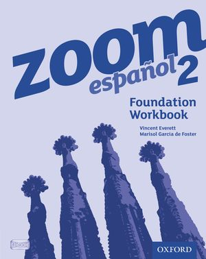 Zoom Espanol 2 Foundation Workbook 2