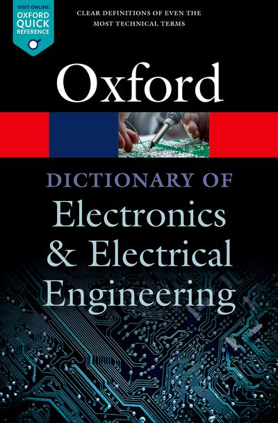 Oxford Dictionary of Electronics and Electrical Engineering 5E