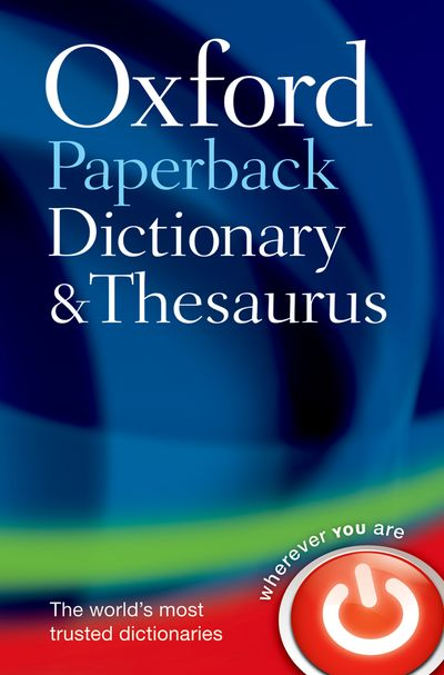 Oxford Paperback Dictionary and Thesaurus 3E