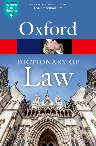 Oxford Dictionary of Law 9E