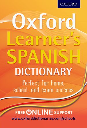 Oxford Learner's Spanish Dictionary