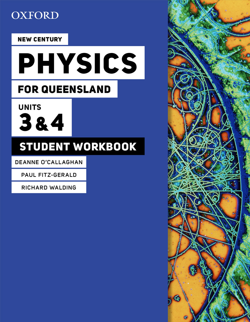 New Century Physics for Queensland 3E | Units 3 & 4