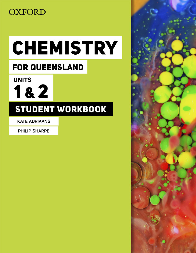 Chemistry for Queensland | Student workbook Units 1 & 2