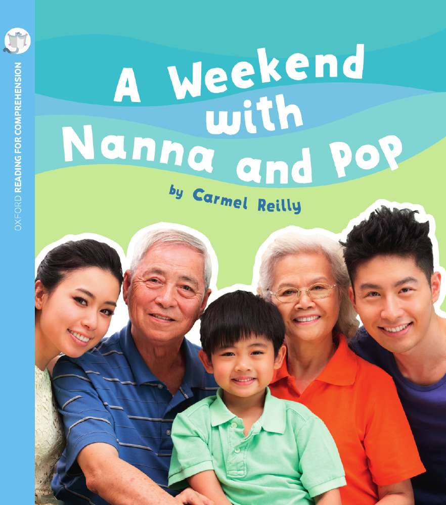 A Weekend with Nanna and Pop: Oxford Level 4: Pack of 6