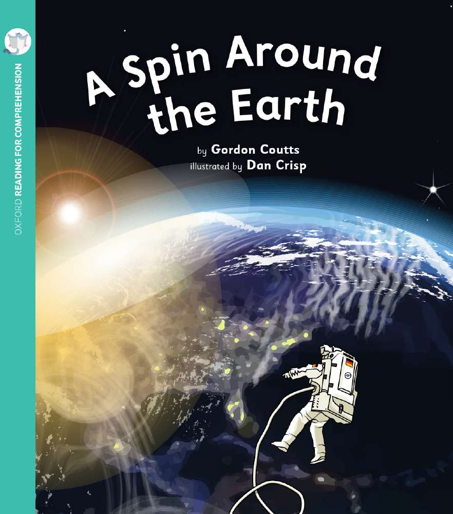 A Spin Around the Earth: Oxford Level 10: Pack of 6
