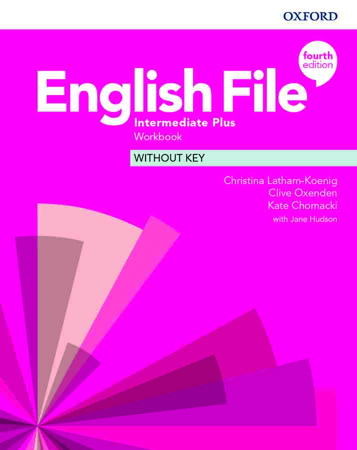 English File Intermediate Plus Workbook without Key