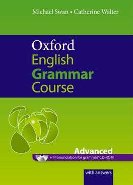 Oxford English Grammar Course Advanced Student Book with Key