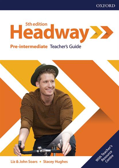 Headway Pre-Intermediate: Teacher's Guide with Teacher's Resource Center