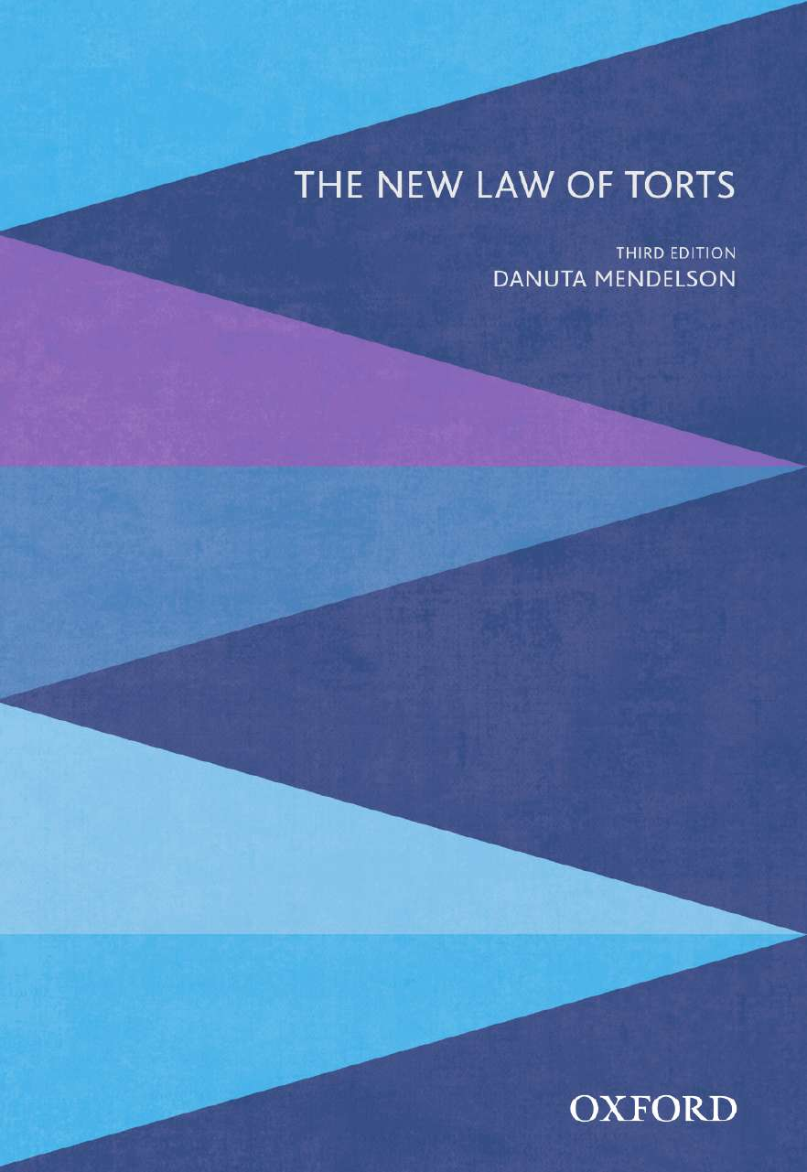 The New Law of Torts