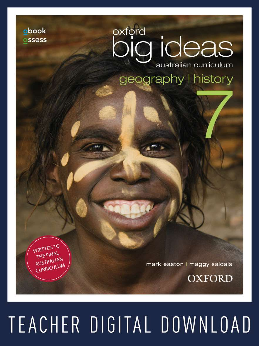 Oxford Big Ideas Geography/History 7 Australian Curriculum Teacher obook assess