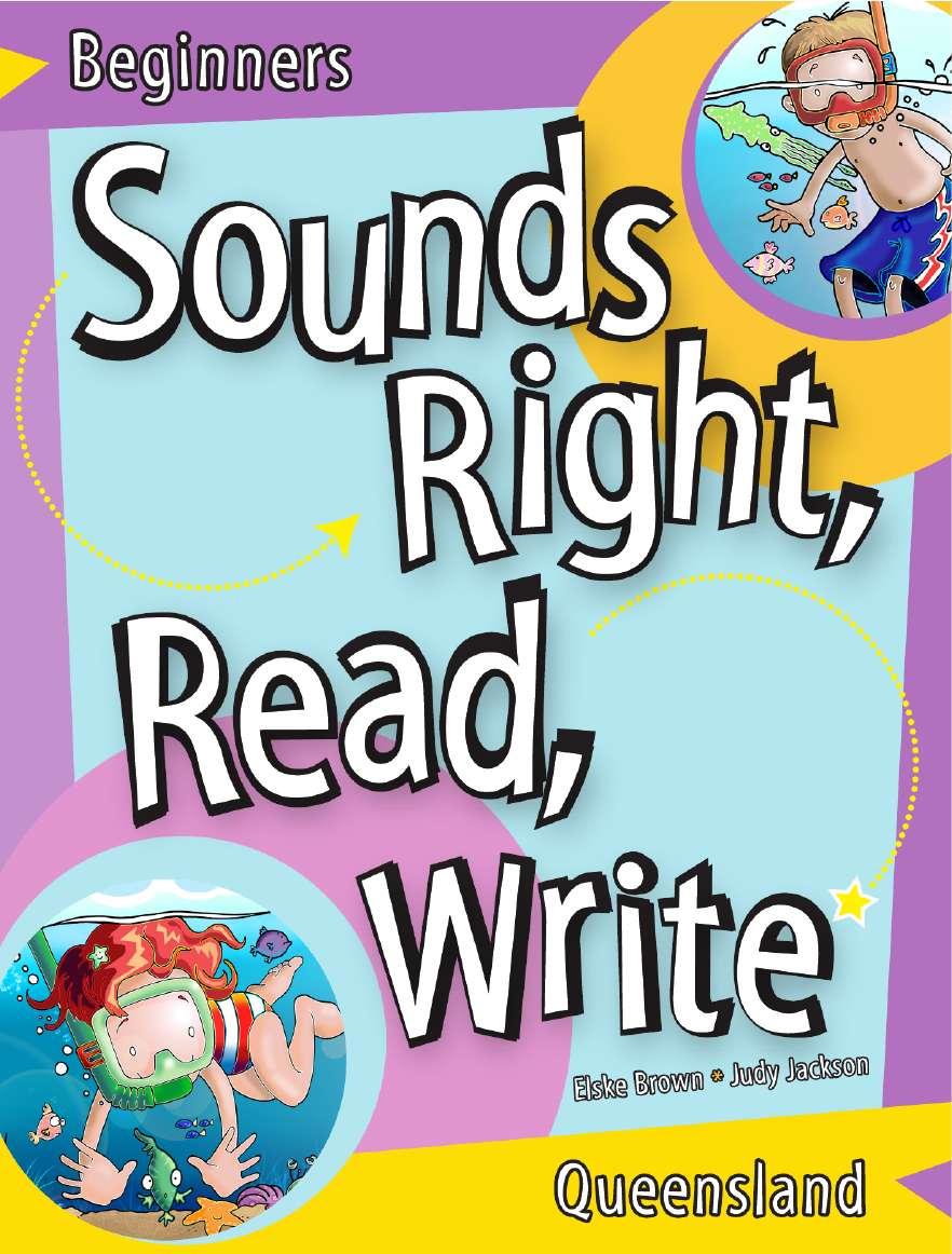 Sounds Right, Read, Write Queensland Beginner