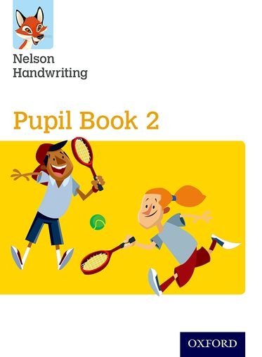 Nelson Handwriting: Year 2/Primary 3 Pupil Book 2 Pack of 15