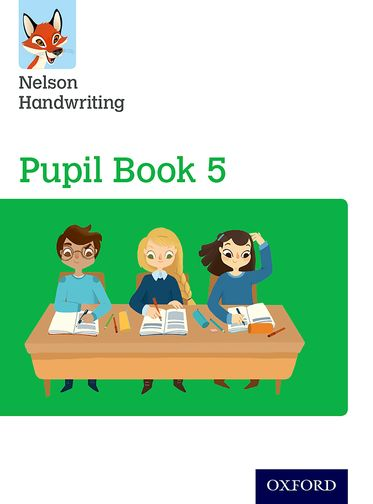 Nelson Handwriting: Year 5/Primary 6 Pupil Book 5