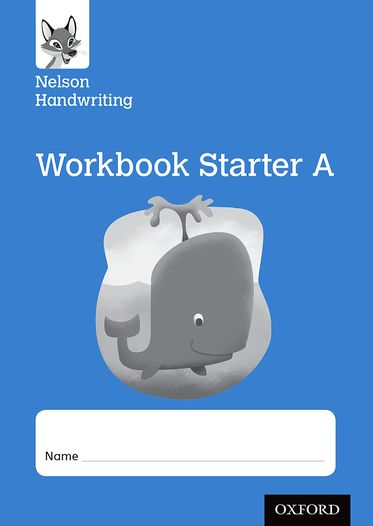 Nelson Handwriting: Reception/Primary 1 Starter A Workbook pack of 10