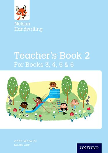 Nelson Handwriting: Year 3/P4 to Year 6/P7 Teacher's Book for Books 3 to 6