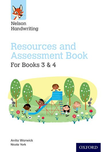 Nelson Handwriting: Year 3-4/Primary 4-5 Resources and Assessment Book for Books
