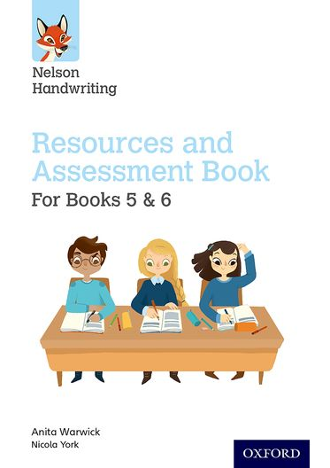 Nelson Handwriting: Year 5-6/Primary 6-7 Resources and Assessment Book for Books