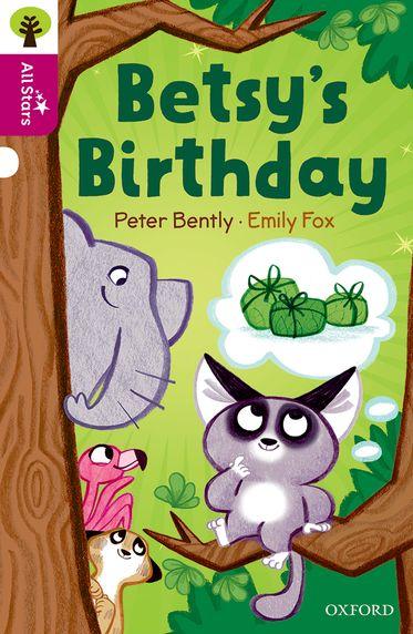 Oxford Reading Tree All Stars Oxford Level 10 Betsy's Birthday