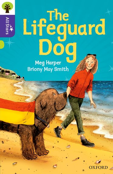 Oxford Reading Tree All Stars Oxford Level 11 The Lifeguard Dog