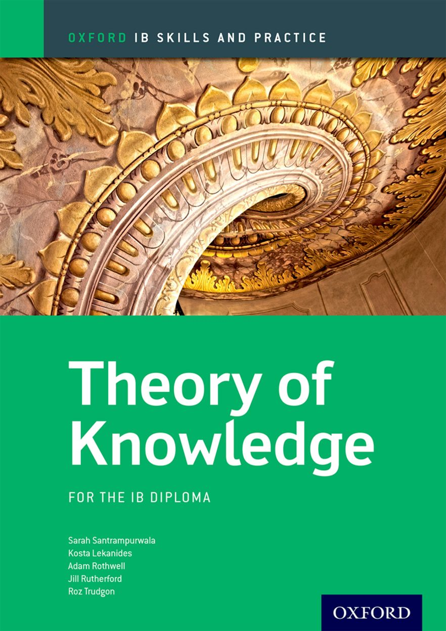 IB Skills and Practice: Theory of Knowledge